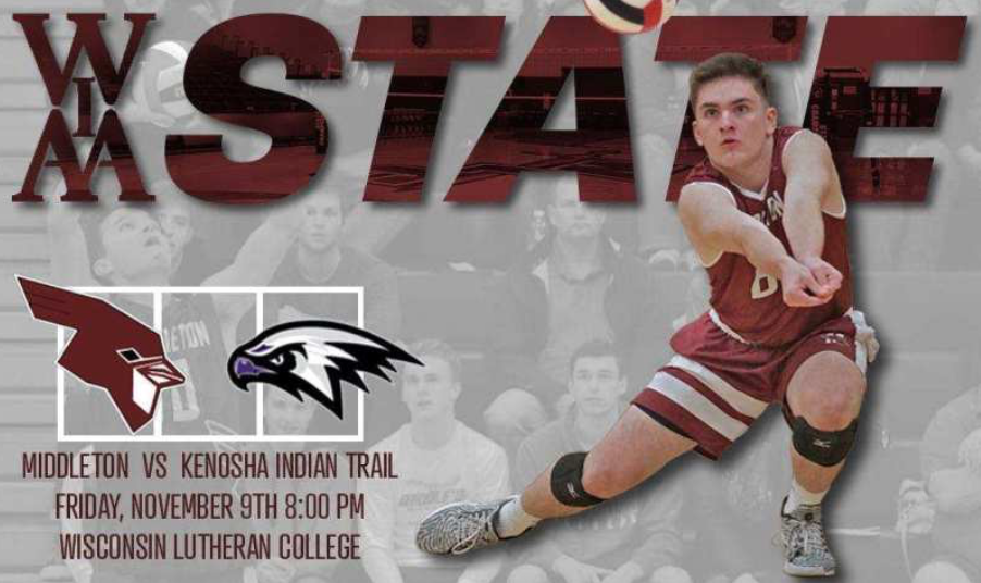 Senior Libero Dylan Griffith bumps the ball setting up a kill. The Middleton boys volleyball team lost to Kenosha Indian Trail in five sets. This is a poster sponsoring their Wisconsin State tournament game.