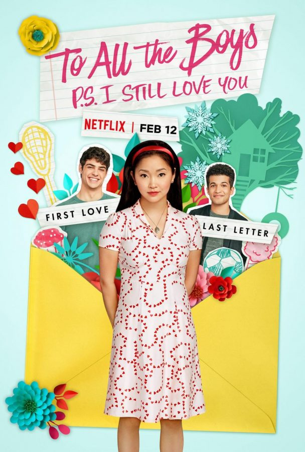 To+All+the+Boys%3A+P.S.+I+Still+Love+You%2C+the+sequel+to+To+All+the+Boys+I%E2%80%99ve+Loved+Before%2C+was+released+February+12+on+Netflix.